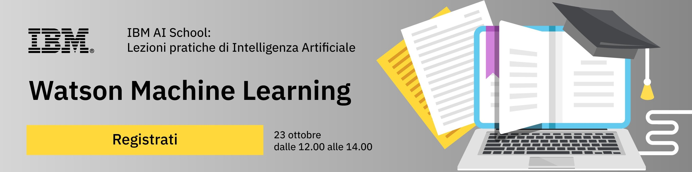 Watson Machine Learning - 23 ottobre - Registrati