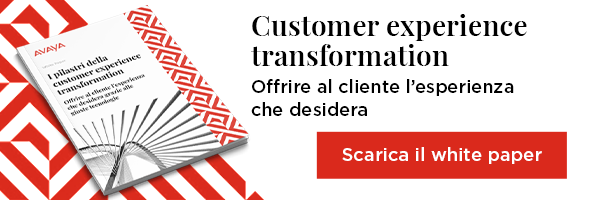 Customer experience transformation: Offrire al cliente l'esperienza che desidera Scarica il white paper