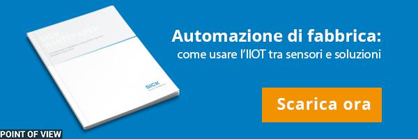 """CLICCA QUI per scaricare il White Paper: """"Automazione di fabbrica: come usare l'IIoT tra sensori e soluzioni"""""""