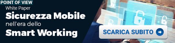 """Clicca qui per scaricare il White Paper:""""Sicurezza Mobile nell'era dello Smart Working"""""""