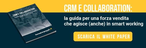 CRM E COLLABORATION - Le leve per una processo di vendita efficace