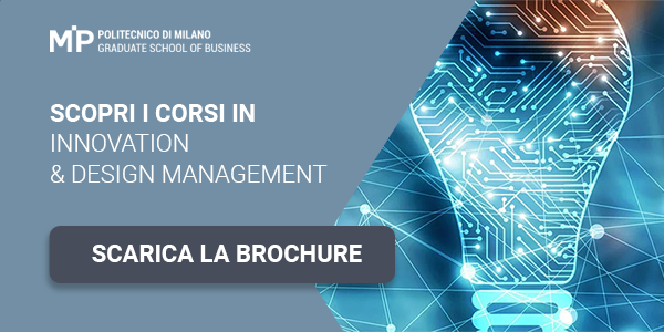 Scopri i corsi in Innovation & Design Management. Scarica la Brochure