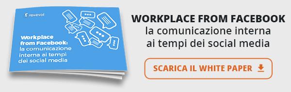 Revevol - White Paper - Workplace from Facebook, la comunicazione interna ai tempi dei social media