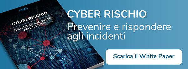 HWG - white paper - Cyber rischio: prevenire e rispondere agli incidenti