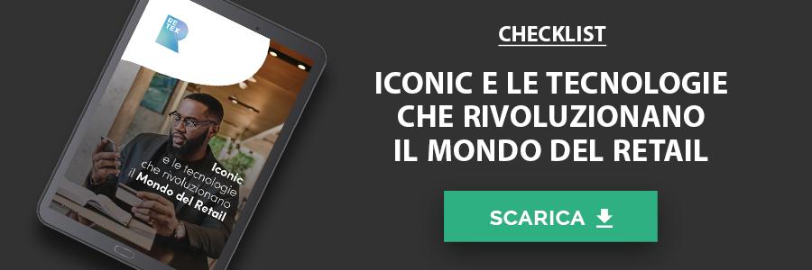 Checklist - ICONIC e le Tecnologie che rivoluzionano il mondo del Retail