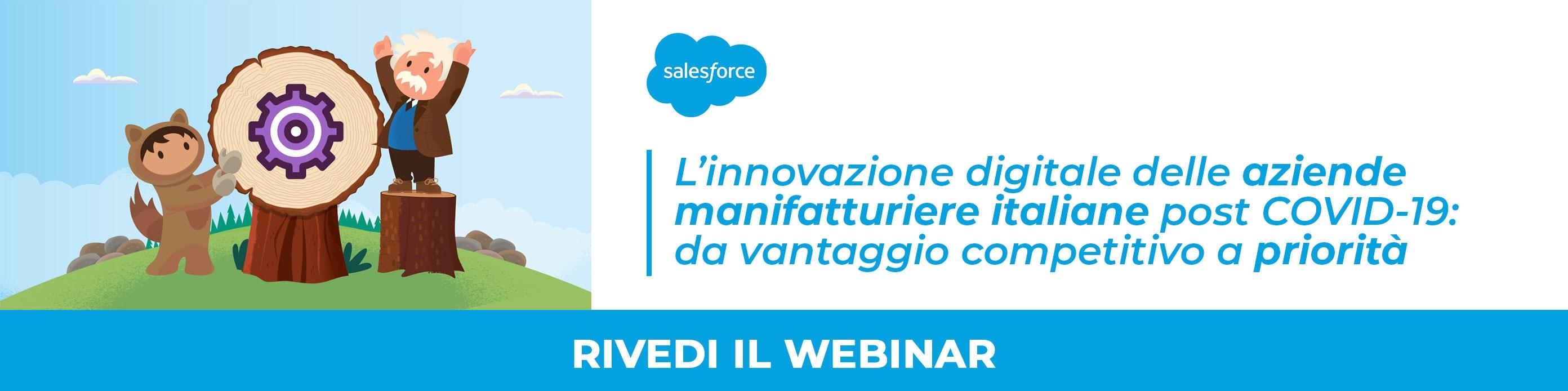 Rivedi il webinar: l'innovazione digitale delle aziende manufatturiere italiane post COVID-19