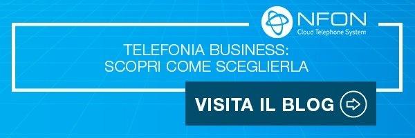 Telefonia business: scopri come sceglierla - Visita il blog
