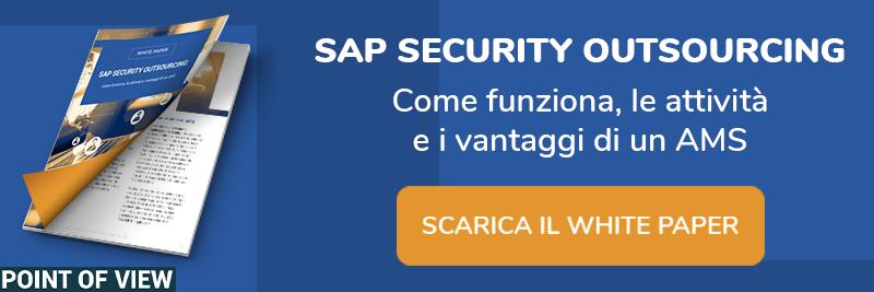White Paper - SAP Security Outsourcing: come funziona, le attività e i vantaggi di un AMS