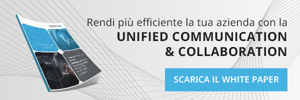 WP_Come sfruttare la Unified Communication and Collaboration per rendere più efficiente l'azienda