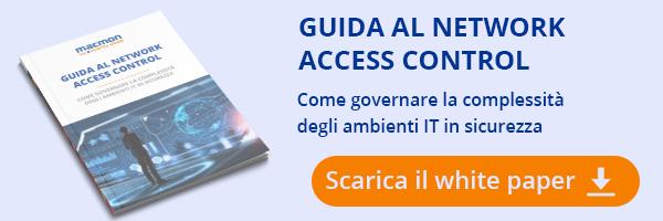Guida al network access control: scopri come governare in completa sicurezza la complessità degli ambienti IT. Scarica qui