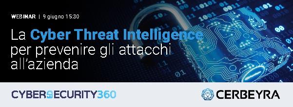 """CLICCA QUI per iscriverti al webinar: """"La Cyber Threat Intelligence per prevenire gli attacchi all'azienda"""""""