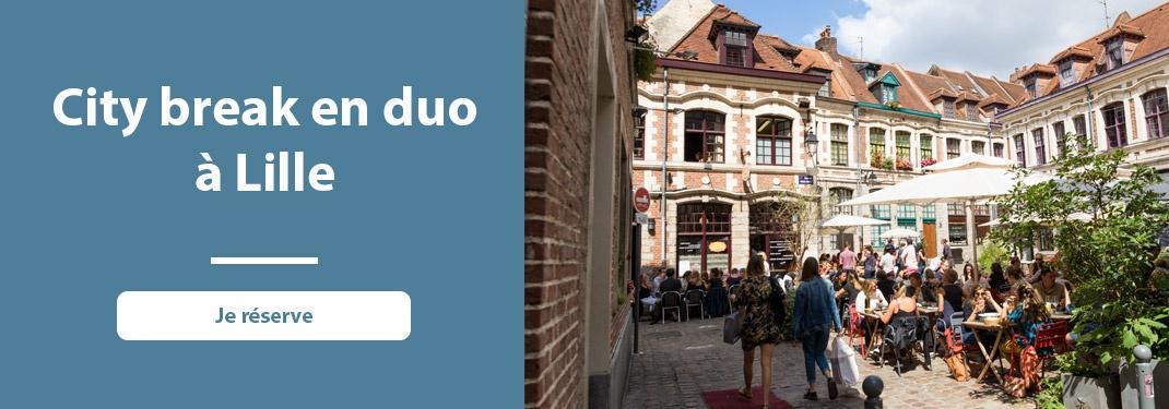 City break à deux à Lille