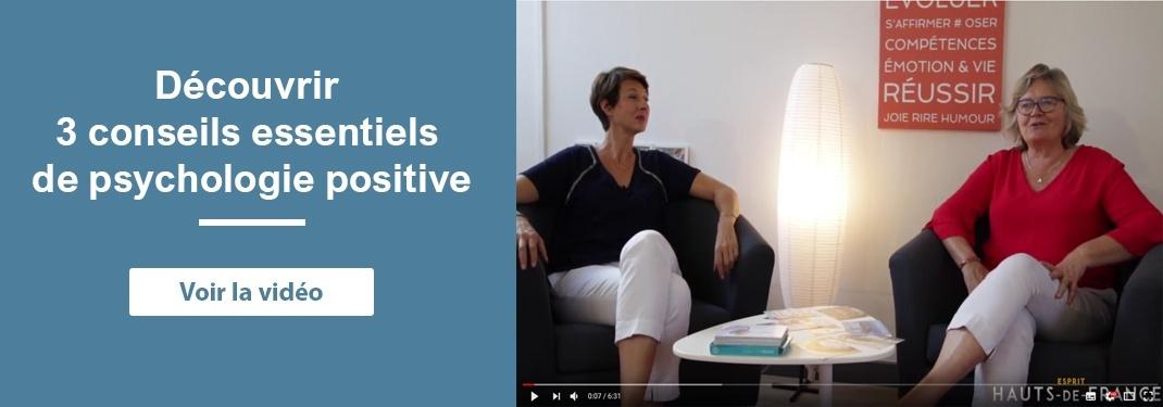 3 conseils essentiels de psychologie positive