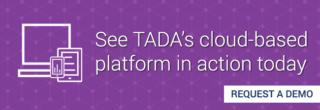 See TADA's cloud based platform in action today