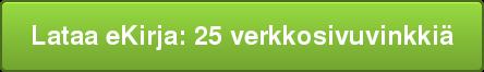 Lataa eKirja: 25 verkkosivuvinkkiä