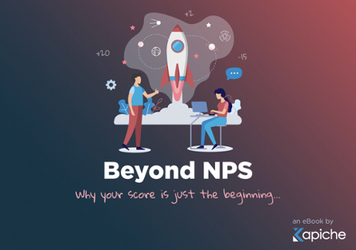 Beyond NPS eBook - why your score is just the beginning