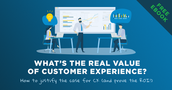 What's the real value of customer experience?