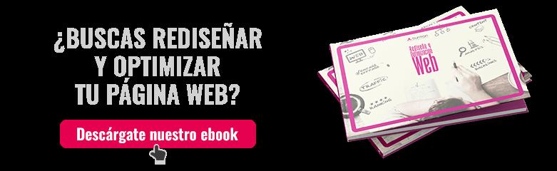 ¿Buscas rediseñar y optimizar tu web?