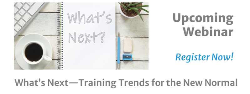 [Webinar] What's Next—Training Trends for the New Normal