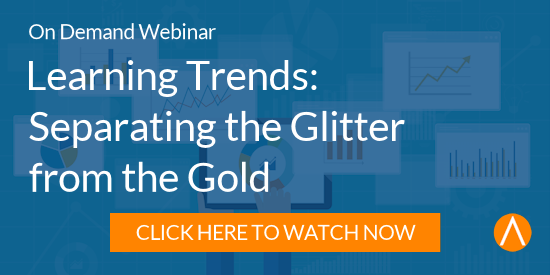 Watch the Webinar: Learning Trends: Separating the Glitter from the Gold