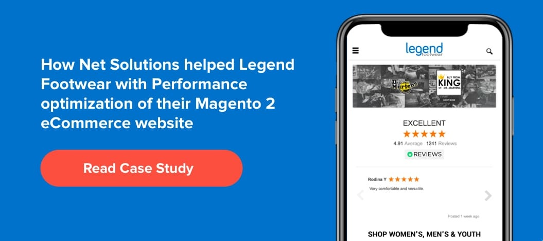 How Net Solutions helped Legend Footwear with Performance Optimization of their Magento 2 eCommerce Website