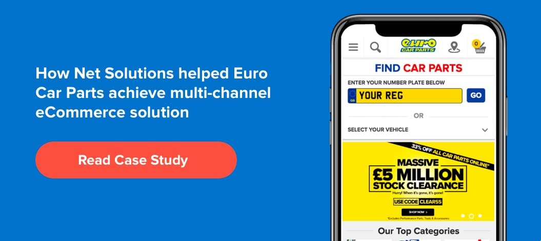 How Net Solutions helped Euro Car Parts achieve multichannel solution
