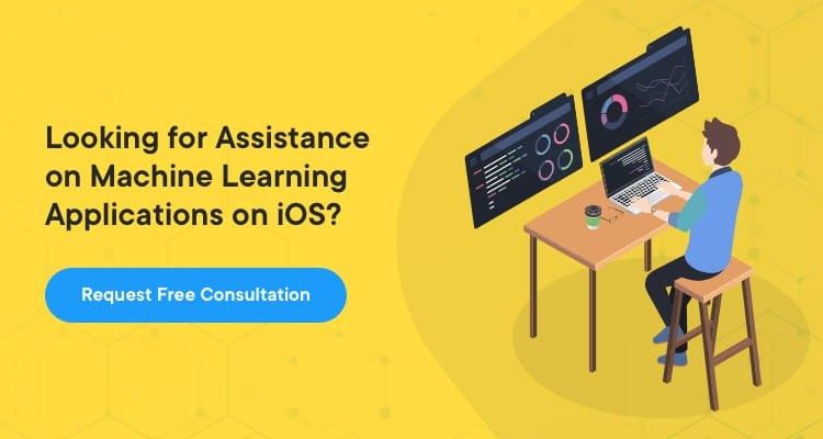 Contact Net Solutions to build a Machine Learning app on iOS