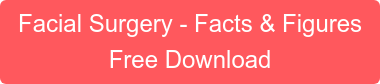 Facial Surgery - Facts & Figures Free Download
