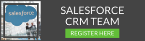 Register Your Salesforce  CRM Team Today GET STARTED