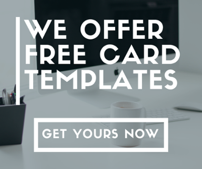 we offer free card templates, get yours now