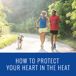 How To Protect Your Heart in the Heat