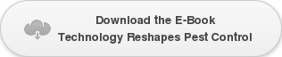 Download the E-Book   Technology Reshapes Pest Control
