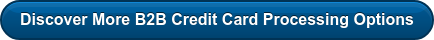 Discover More B2B Credit Card Processing Options