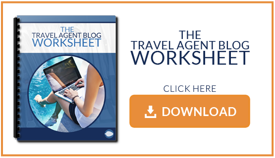 Download the Travel Agent Blog Worksheet