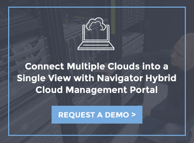 Request a Demo of Navigator Hybrid Cloud Management Portal