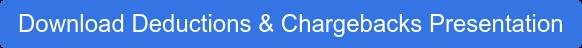 Download Deductions & Chargebacks Presentation