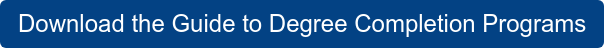 Download the Guide to Degree Completion Programs