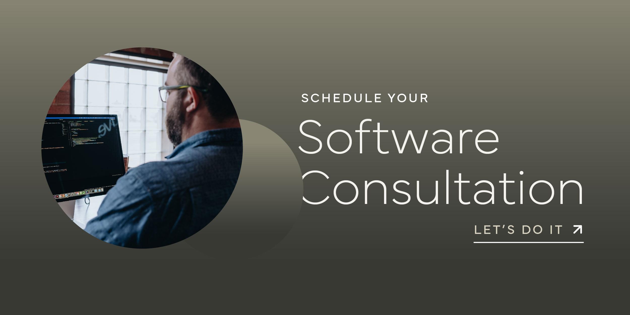Schedule Software Consultation