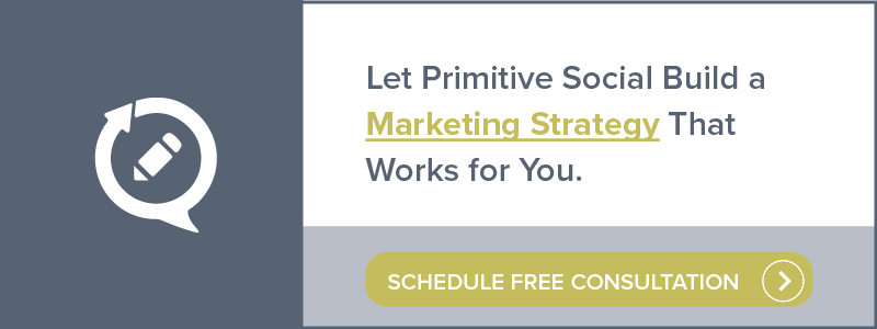 Let Primitive Social Build a Marketing Strategy That Works for You