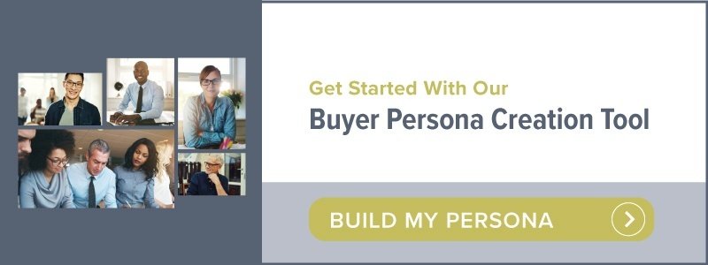 Get started with our buyer persona creation Tool | Build my persona