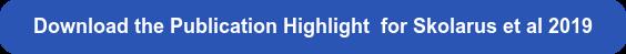 Download the Publication Highlight for Skolarus et al 2019