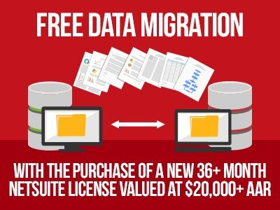 Free Data Migration Service With The Purchase of A New NetSuite License