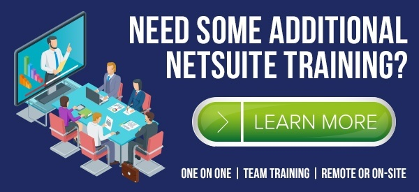 Need some additional NetSuite Training? Click here to learn more...