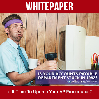 Whitepaper - Is Your Accounts Payable Department Stuck In 1982?