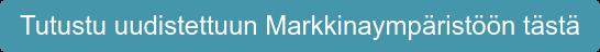 Tutustu Markkinaympäristöön