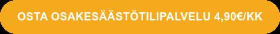 OSTA OSAKESÄÄSTÖTILIPALVELU 4,90€/KK
