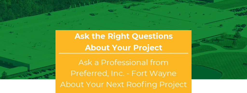 ask the right questions about your roofing project