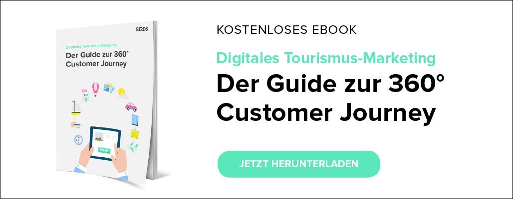 Digitales Tourismus-Marketing – Der Guide zur 360° Customer Journey