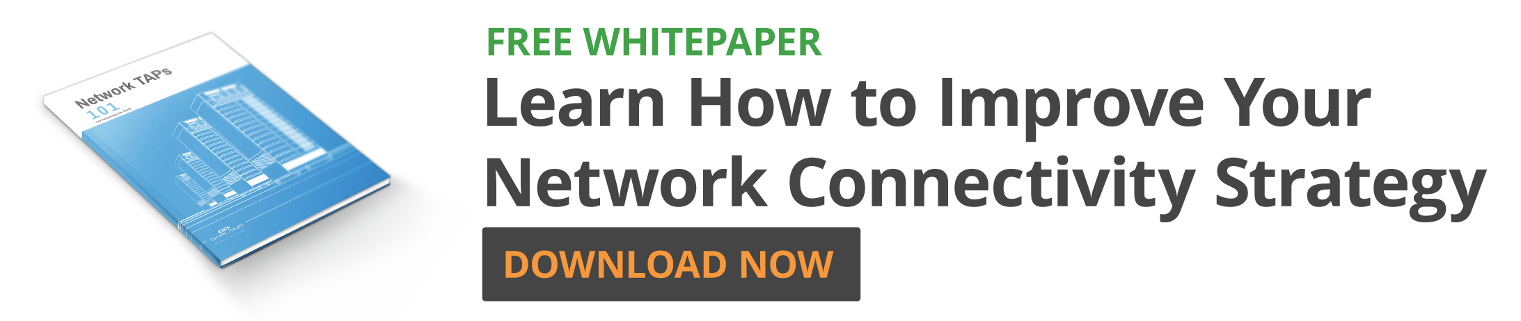 Learn How to Improve Your Network Connectivity Strategy DOWNLOAD NOW