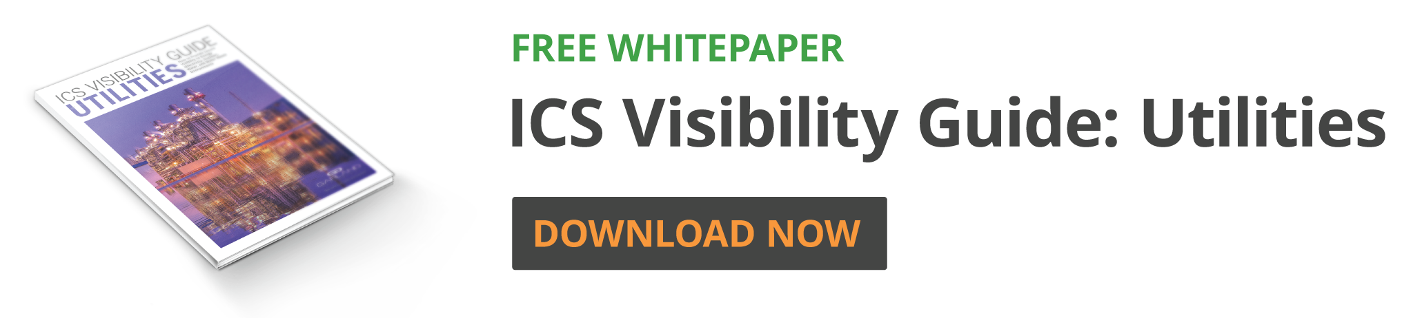 ICS Visibility Guide Utilities Free Whitepaper DOWNLOAD NOW!